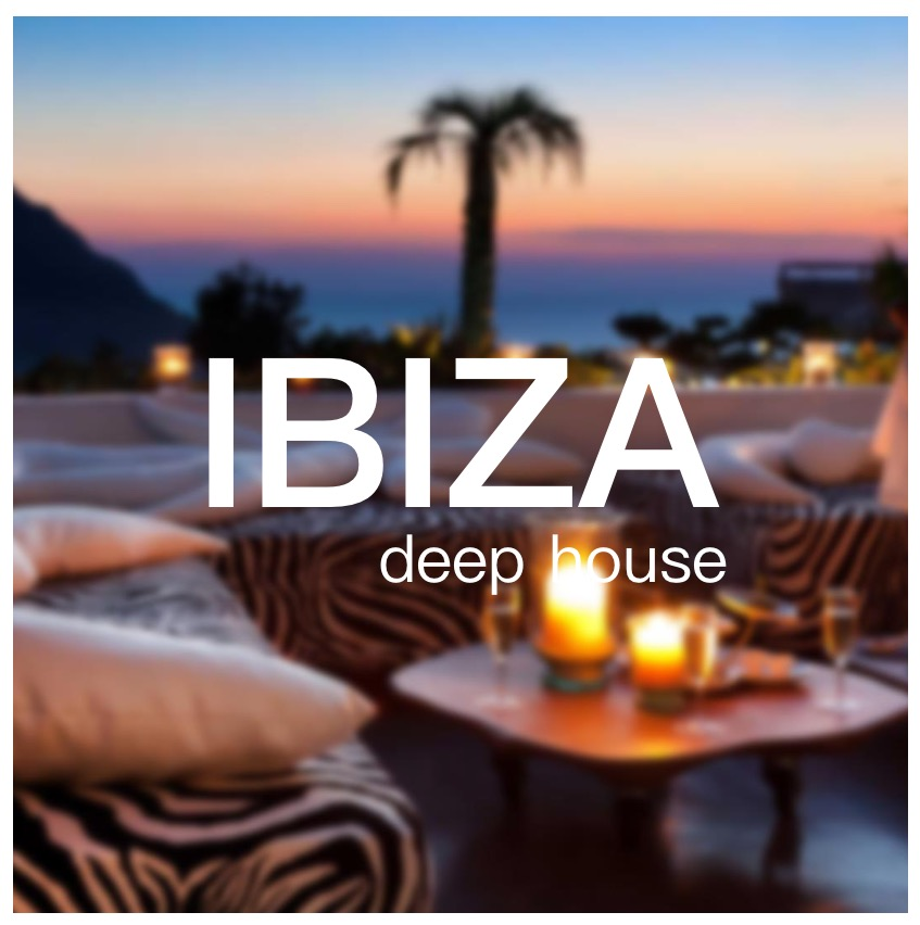 Ibiza 2020 deep house playlist