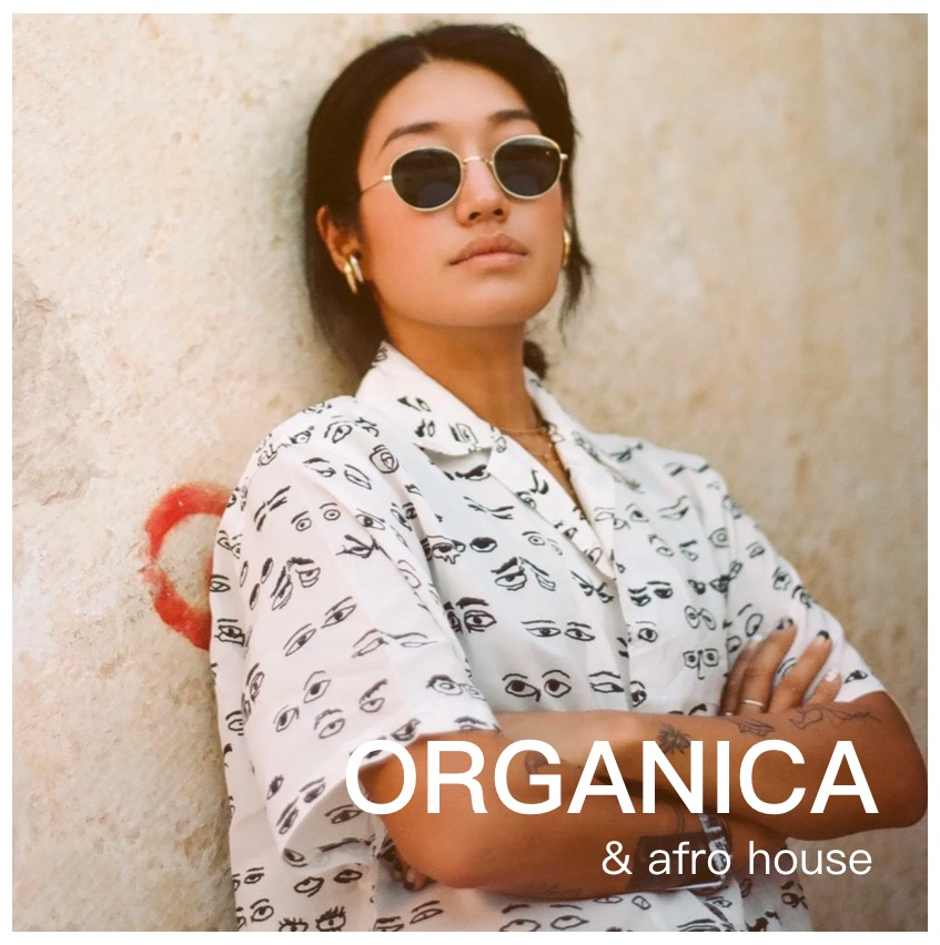 Organica & Afro House