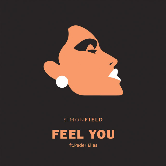 Simon Field Feel You (feat. Peder Elias)