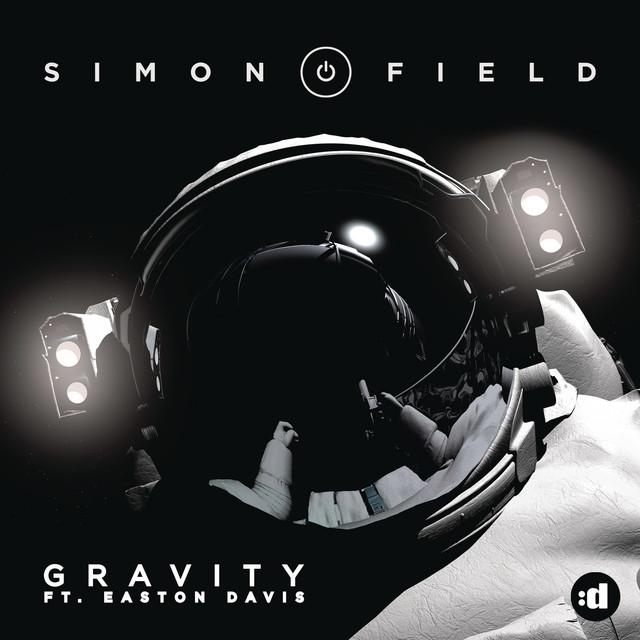 Simon Field Gravity ft Eston Davis