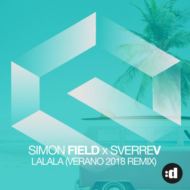 Simon Field, SverreV La La La