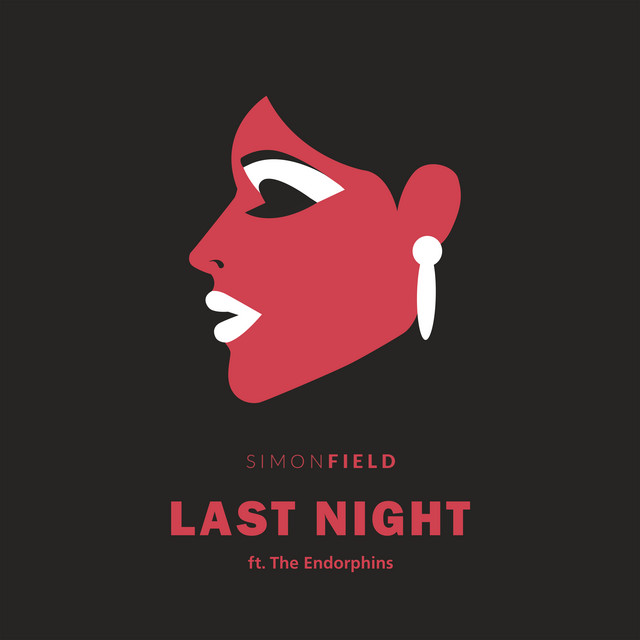 Simon Field Last Night ft The Endorphines