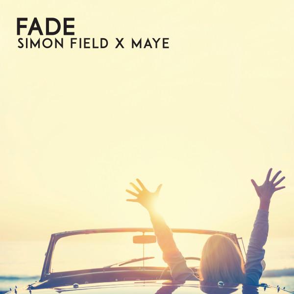 Simon Field, MAYE Fade