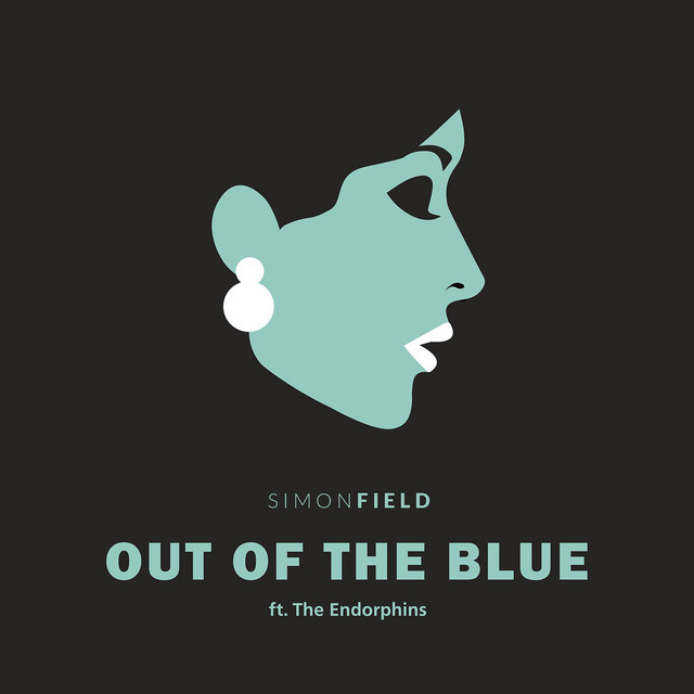 Simon Field Out Of The Blue (feat. The Endorphins)