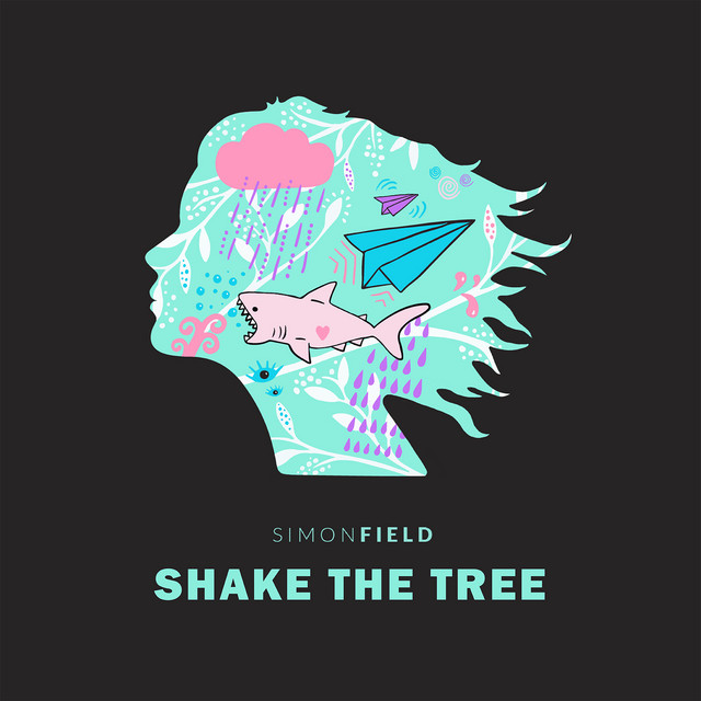 Simon Field Shake The Tree