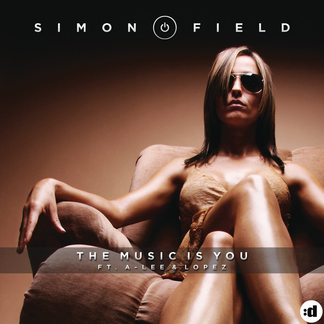Simon Field The Music Is You