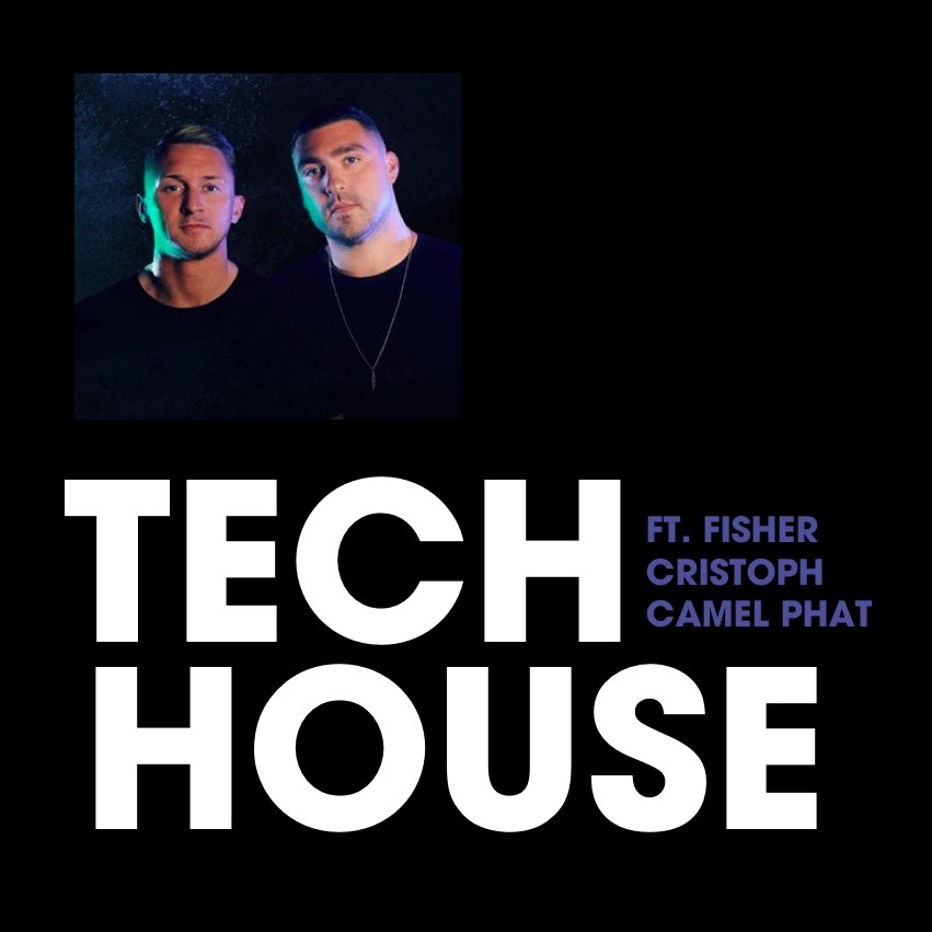 Tech House Playlist
